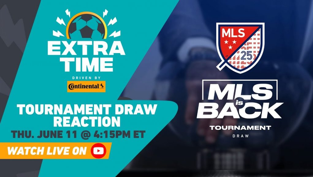 MLS is Back Tournament Draw Live React