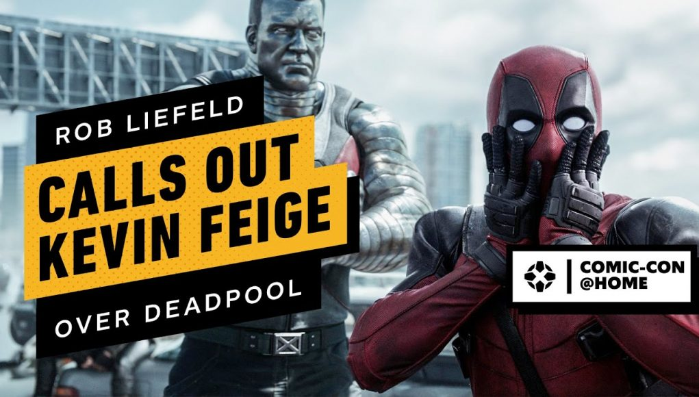 Rob Liefeld Calls Out Kevin Feige and Disney Over Deadpool | Comic Con @Home 2020